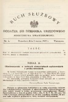 Ruch Służbowy : dodatek do Dziennika Urzędowego Ministerstwa Sprawiedliwości. 1929, nr 6