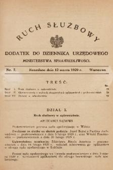 Ruch Służbowy : dodatek do Dziennika Urzędowego Ministerstwa Sprawiedliwości. 1929, nr 7