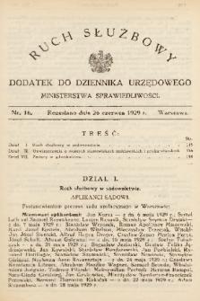 Ruch Służbowy : dodatek do Dziennika Urzędowego Ministerstwa Sprawiedliwości. 1929, nr 16