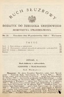 Ruch Służbowy : dodatek do Dziennika Urzędowego Ministerstwa Sprawiedliwości. 1929, nr 21