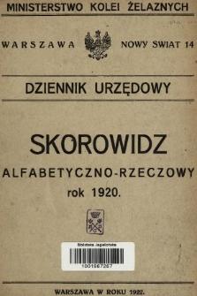 Dziennik Urzędowy Ministerstwa Kolei Żelaznych. 1920, skorowidz alfabetyczno-rzeczowy