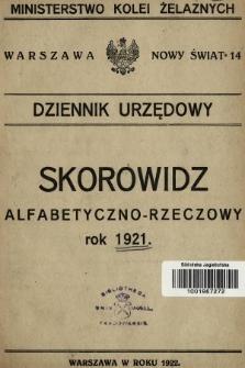 Dziennik Urzędowy Ministerstwa Kolei Żelaznych. 1921, skorowidz alfabetyczno-rzeczowy