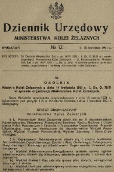 Dziennik Urzędowy Ministerstwa Kolei Żelaznych. 1921, nr12