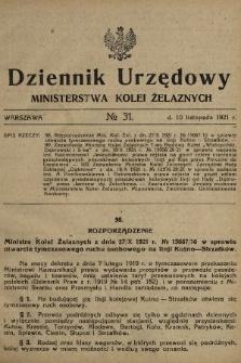 Dziennik Urzędowy Ministerstwa Kolei Żelaznych. 1921, nr31