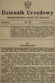 Dziennik Urzędowy Ministerstwa Kolei Żelaznych. 1921, nr36