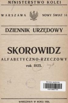 Dziennik Urzędowy Ministerstwa Kolei. 1925, skorowidz alfabetyczno-rzeczowy