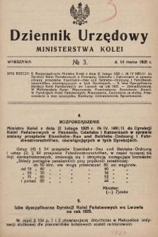 Dziennik Urzędowy Ministerstwa Kolei. 1925, nr3