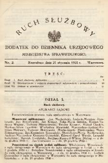 Ruch Służbowy : dodatek do Dziennika Urzędowego Ministerstwa Sprawiedliwości. 1931, nr 2