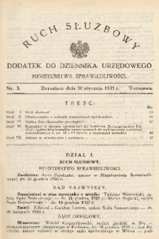 Ruch Służbowy : dodatek do Dziennika Urzędowego Ministerstwa Sprawiedliwości. 1931, nr 3