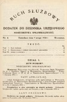 Ruch Służbowy : dodatek do Dziennika Urzędowego Ministerstwa Sprawiedliwości. 1931, nr 4