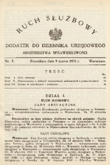 Ruch Służbowy : dodatek do Dziennika Urzędowego Ministerstwa Sprawiedliwości. 1931, nr 7