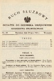 Ruch Służbowy : dodatek do Dziennika Urzędowego Ministerstwa Sprawiedliwości. 1931, nr 19
