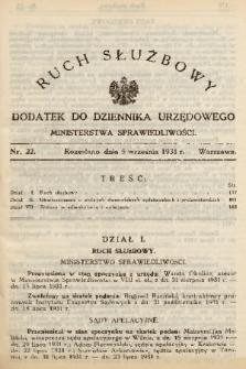 Ruch Służbowy : dodatek do Dziennika Urzędowego Ministerstwa Sprawiedliwości. 1931, nr 22