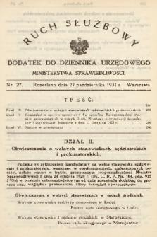 Ruch Służbowy : dodatek do Dziennika Urzędowego Ministerstwa Sprawiedliwości. 1931, nr 27