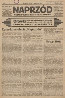 Naprzód : organ Polskiej Partji Socjalistycznej. 1932, nr1