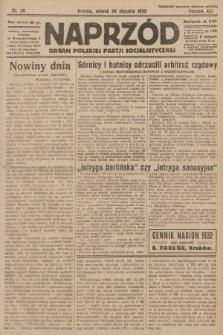 Naprzód : organ Polskiej Partji Socjalistycznej. 1932, nr20