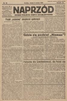 Naprzód : organ Polskiej Partji Socjalistycznej. 1932, nr55