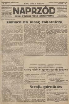 Naprzód : organ Polskiej Partji Socjalistycznej. 1932, nr61 (po konfiskacie nakład drugi)