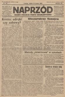 Naprzód : organ Polskiej Partji Socjalistycznej. 1932, nr63 (po konfiskacie nakład drugi)