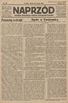 Naprzód : organ Polskiej Partji Socjalistycznej. 1932, nr64