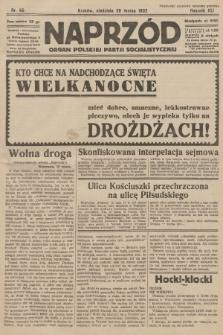 Naprzód : organ Polskiej Partji Socjalistycznej. 1932, nr65