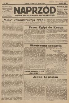 Naprzód : organ Polskiej Partji Socjalistycznej. 1932, nr66