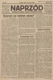 Naprzód : organ Polskiej Partji Socjalistycznej. 1932, nr67