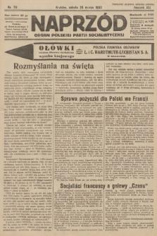 Naprzód : organ Polskiej Partji Socjalistycznej. 1932, nr70