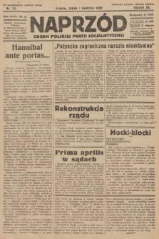 Naprzód : organ Polskiej Partji Socjalistycznej. 1932, nr73 (po konfiskacie nakład drugi)