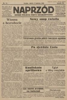 Naprzód : organ Polskiej Partji Socjalistycznej. 1932, nr74
