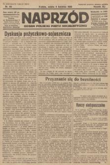 Naprzód : organ Polskiej Partji Socjalistycznej. 1932, nr80 (po konfiskacie nakład drugi)