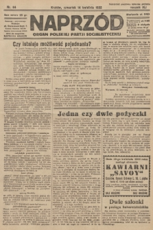 Naprzód : organ Polskiej Partji Socjalistycznej. 1932, nr84