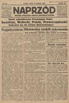Naprzód : organ Polskiej Partji Socjalistycznej. 1932, nr86