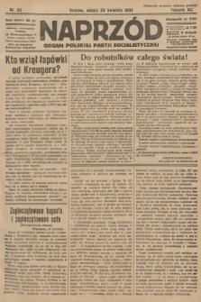 Naprzód : organ Polskiej Partji Socjalistycznej. 1932, nr92