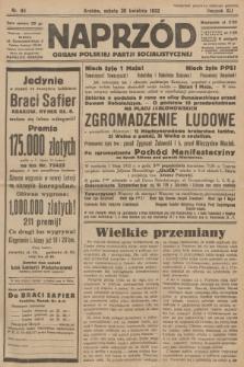 Naprzód : organ Polskiej Partji Socjalistycznej. 1932, nr98