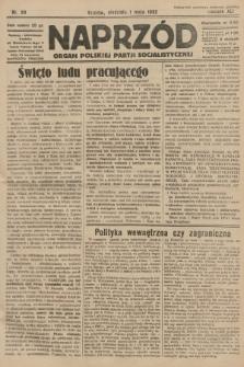 Naprzód : organ Polskiej Partji Socjalistycznej. 1932, nr99