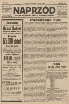 Naprzód : organ Polskiej Partji Socjalistycznej. 1932, nr101