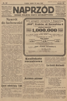 Naprzód : organ Polskiej Partji Socjalistycznej. 1932, nr107