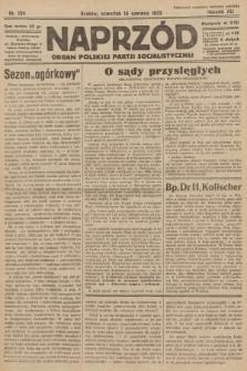 Naprzód : organ Polskiej Partji Socjalistycznej. 1932, nr134