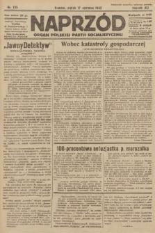 Naprzód : organ Polskiej Partji Socjalistycznej. 1932, nr135