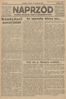 Naprzód : organ Polskiej Partji Socjalistycznej. 1932, nr142