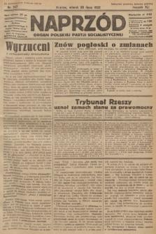 Naprzód : organ Polskiej Partji Socjalistycznej. 1932, nr167 (po konfiskacie nakład drugi)