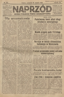 Naprzód : organ Polskiej Partji Socjalistycznej. 1932, nr192