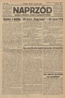 Naprzód : organ Polskiej Partji Socjalistycznej. 1932, nr276