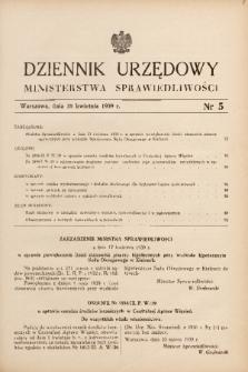 Dziennik Urzędowy Ministerstwa Sprawiedliwości. 1939, nr 5