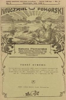 """Nauczyciel Pomorski """"Szkoła Pomorska"""" : organ Pomorskiego Oddziału Okręgowego """"Stowarzyszenia Chrześcijańsko-Narodowego Nauczycielstwa Szkół Powszechnych"""". 1932, nr2"""