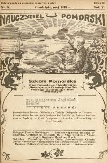 """Nauczyciel Pomorski """"Szkoła Pomorska"""" : organ Pomorskiego Oddziału Okręgowego """"Stowarzyszenia Chrześcijańsko-Narodowego Nauczycielstwa Szkół Powszechnych"""". 1933, nr5"""