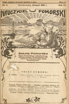 """Nauczyciel Pomorski """"Szkoła Pomorska"""" : organ Pomorskiego Oddziału Okręgowego """"Stowarzyszenia Chrześcijańsko-Narodowego Nauczycielstwa Szkół Powszechnych"""". 1933, nr9"""