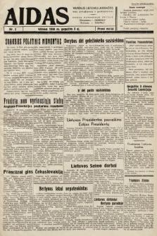 """Aidas : vilniaus lietuvių laikraštis eina antradieniais ir penktadieniais : duoda nemokamus priedus ūkininkams-""""ūkininką, Vaikams-""""Varpelį. 1938, nr2"""