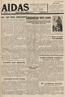 """Aidas : vilniaus lietuvių laikraštis eina antradieniais ir penktadieniais : duoda nemokamus priedus ūkininkams-""""ūkininką, Vaikams-""""Varpelį. 1938, nr8"""